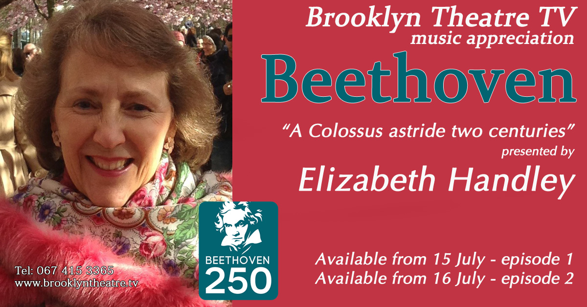 BEETHOVEN – A COLOSSUS ASTRIDE TWO CENTURIES Episode 1 presented by Elizabeth Handley Thumbnail